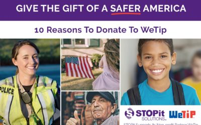 10 Reasons Why You Should Support WeTip, the Crime Stopping, Anonymous Tip Service This Holiday Season